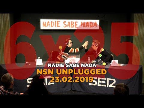 NADIE SABE NADA - (6x25): NSN Unplugged