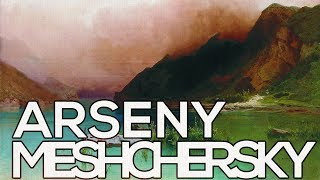 Arseny Meshchersky: A collection of 115 paintings (HD)