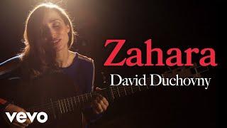 Zahara - David Duchovny (Live) | Vevo Live Performance