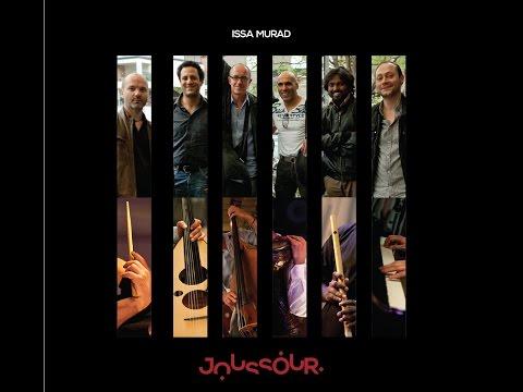 Issa Murad - Joussour Album - Joussour