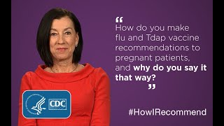 Dr. Pamela Rockwell's Flu and Tdap Vaccine Recommendation to Pregnant Patients