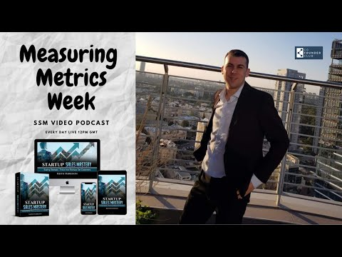 SSM Video Podcast EP 34: Measuring The Metrics, What Are KPI's?