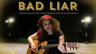 Selena gomez - bad liar cover