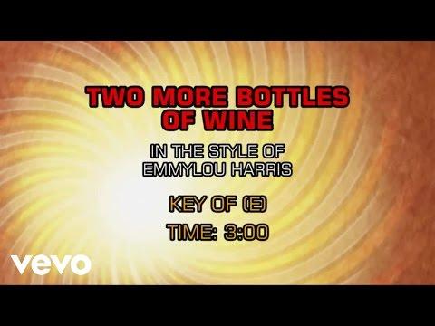 Emmylou Harris - Two More Bottles Of Wine (Karaoke)