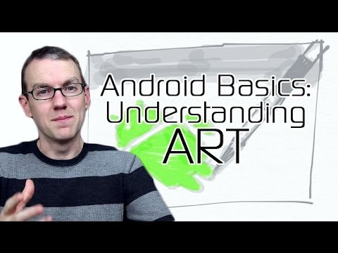 Android Basics 101: Understanding ART, the Android Runtime