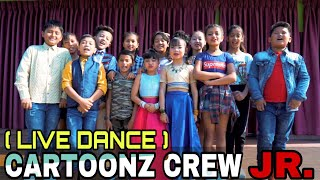 Cartoonz Crew Jr | Machhile Khani | Live Dance|