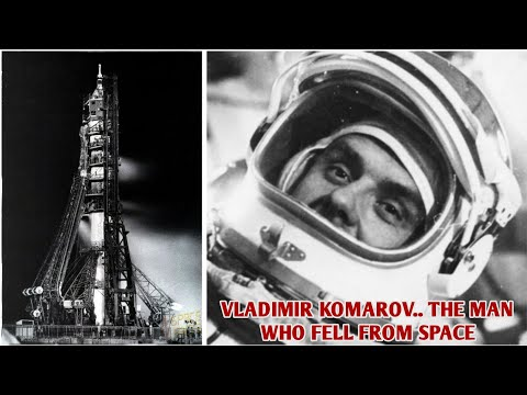 Vladimir Komarov man who fell from SPACE.