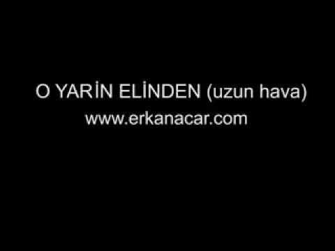 Erkan Acar Yarın Elinden Uzun Hava