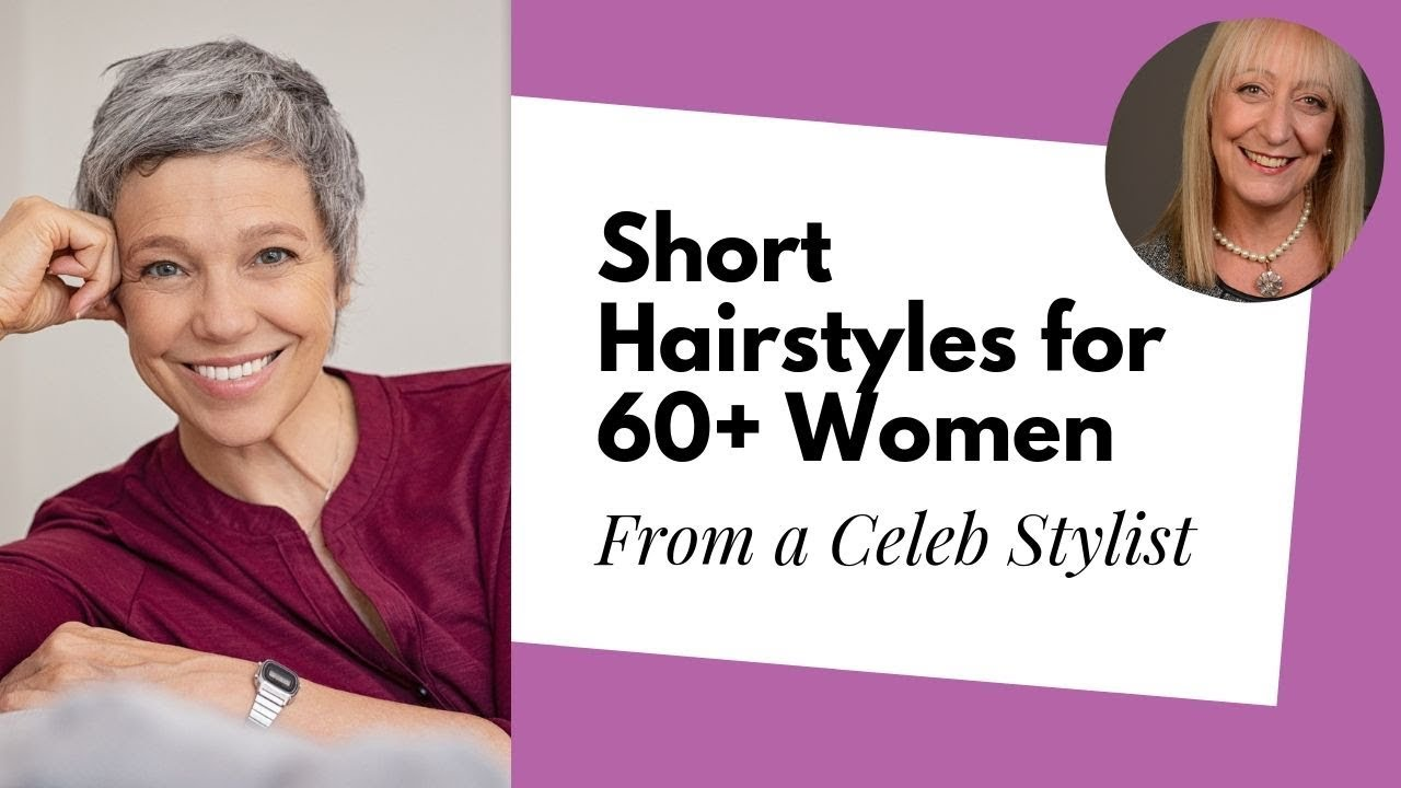 Short Hairstyles for Older Women from a Celebrity Stylist | Sixty and Me