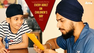 Every Adult On Childrens Day | What Your 10 Year Old Self Thinks Of You