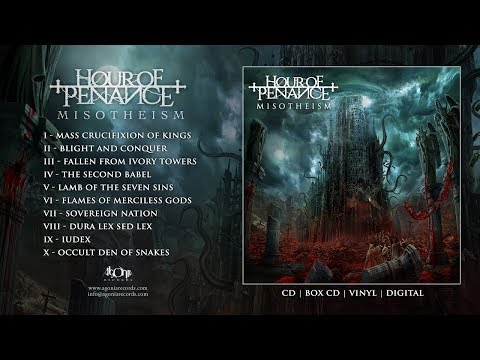 HOUR OF PENANCE - Misotheism (Official Album Stream)