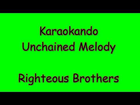 Karaoke Internazionale - Unchained Melody - Righteous Brothers (lyrics)