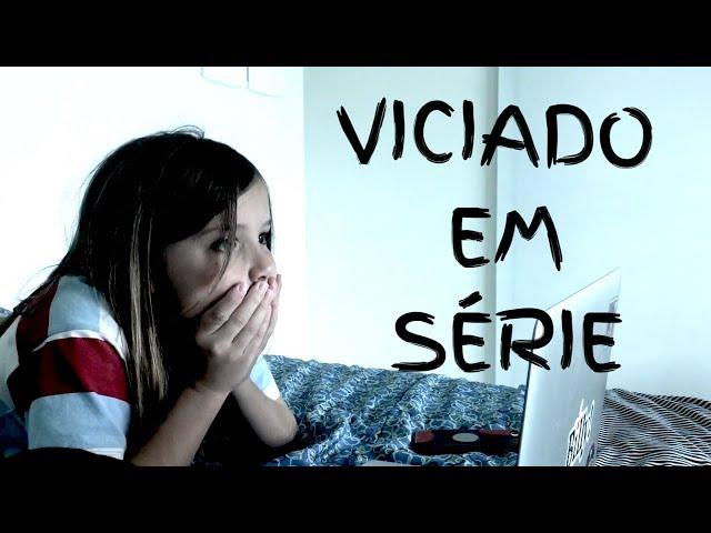 VICIADO EM SÉRIE - Aris.TV, Ep. 107