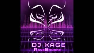 DJ Xage - Ravebourne (Jan 15th Release)  New EP!