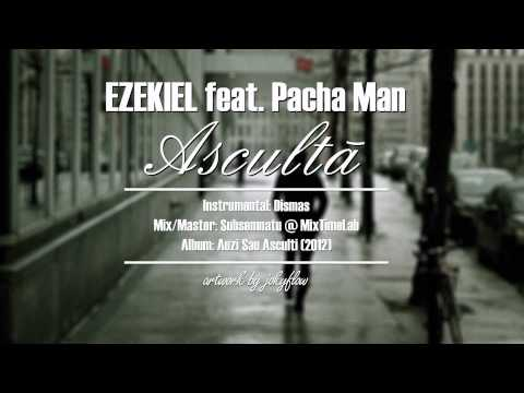 Download instrumental | EZEKIEL feat. Pacha Man - Asculta (prod. Dismas)