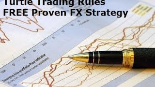 The Turtle Trading Rules - A Free Strategy for Profit with Timless Trading System Which Always Work