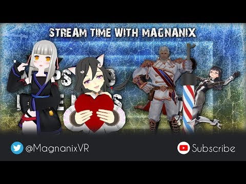 VRChat Stream - Just relaxing with friends and the chat (Virtual Reality with Magnanix)