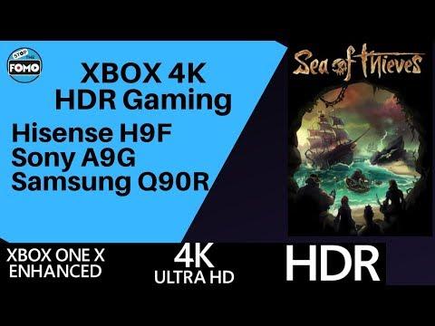XBOX 4K HDR Gaming on Hisense H9F SONY A9G QLED Q90R: Sea of Thieves