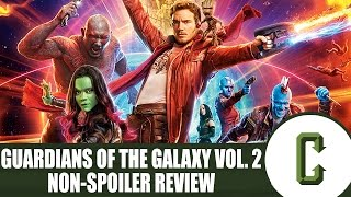 Guardians of the Galaxy Vol. 2 Non-Spoilers Review - Collider Video