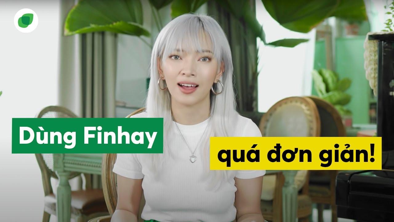 Châu Bùi trải nghiệm Finhay