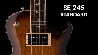The SE 245 Standard | PRS Guitars