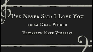 I've Never Said I Love You - Elizabeth Kate Vinarski