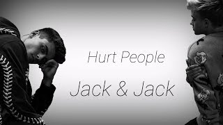 Hurt People Jack Jack Lyrics