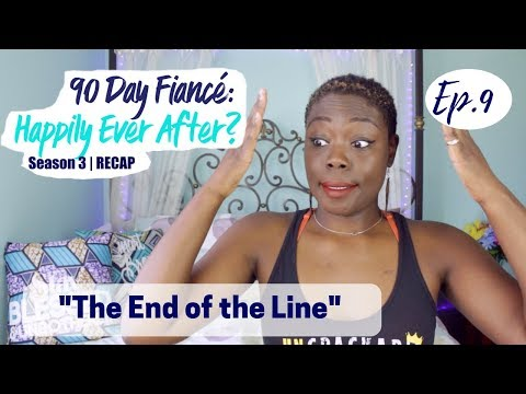 "90 Day Fiancé: Happily Ever After? Ep.9 ""The End of the Line"" 