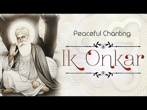 Ik Onkar | Mool Mantra | Very Peaceful Chanting