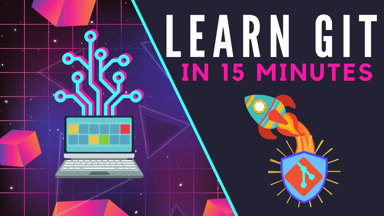 Learn Git In 15 Minutes You