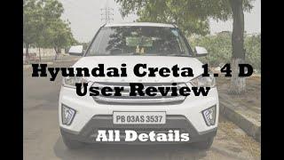 Hyundai Creta 1.4 Diesel - Long term Ownership & User Review