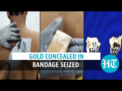 Watch: Gold concealed in bandage, jeans seized at Chennai airport