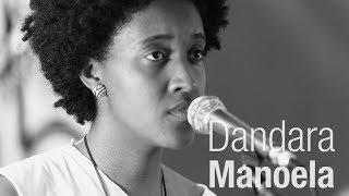 Dandara Manoela | Antropofonia [Episódio completo]