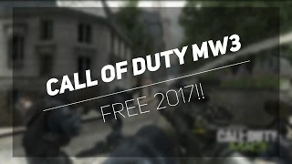 How To Get Call of Duty Modern Warfare 3 FREE For PC (2017!!) Download Links in Desc.