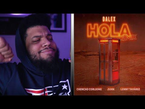 "[Reaccion] Dalex – Hola Remix ft. Lenny Tavárez, Chencho Corleone, Juhn ""El All Star -JayCee!"