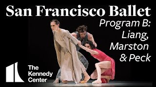 San Francisco Ballet: Unbound   Works by Liang, Marston & Peck   Program B