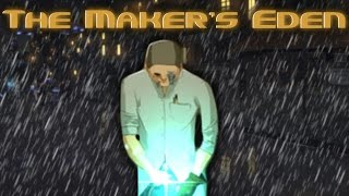 Революционеры - The Maker's Eden #2