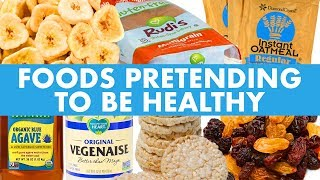 Unhealthy Foods Pretending to be Healthy! - Mind Over Munch!