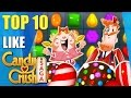 Top 10 awesome games like Candy Crush Saga