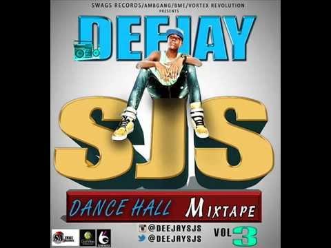 DJ SJS Da Superman - Dance Hall Mixtape Vol 3