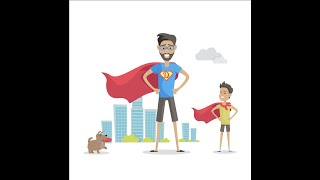 The 7 SUPERPOWERS of FATHERHOOD