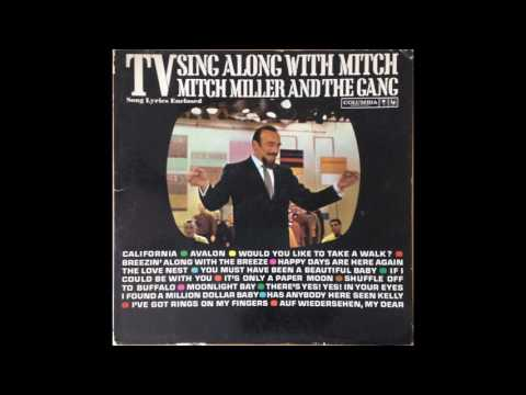 Happy Days are Here Again -- Mitch Miller
