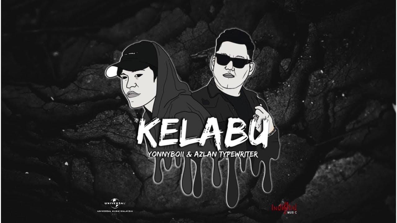 Download KELABU - YonnyBoii x Azlan Typewriter (Official Lyric Video)