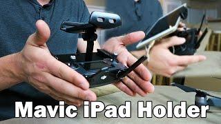iPad Holder for Mavic Pro REVIEW