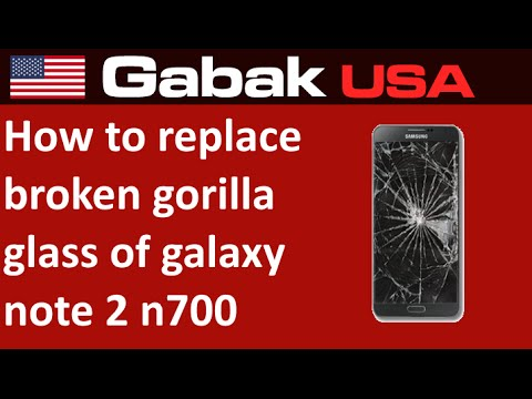 how to replace broken gorilla glass of galaxy note 2 n7100 (using uv glue)