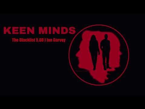 Keen Minds: The Blacklist 5.08 I Ian Garvey