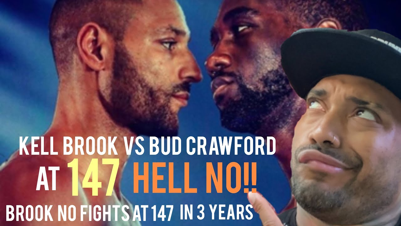 Terence Crawford vs Kell Brook HORRIBLE fight at 147 Decent at 154. Brook a shell of himself at 147