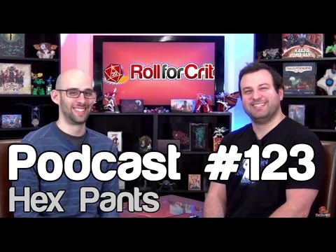 Hex Pants | Roll For Crit Podcast #123