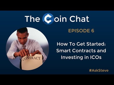 How To Get Started: Smart Contracts and Investing in ICOs