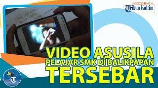 VIDEO ASUSILA PELAJAR SMK DI BALIKPAPAN TERSEBAR